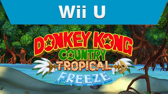 bande annonce francaise Donkey Kong Country Tropical Freeze