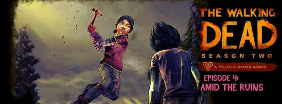 The Walking Dead : Saison 2 : Episode 4 ? Amid the Ruins sur PS4
